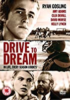 Drive to Dream [Import anglais]