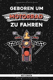Geboren um Motorrad zu Fahren. Notizbuch: Punktraster Notizbuch mit 120 Seiten. Cooler Spruch für Motorrad Liebhaber als Geschenk