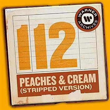 Peaches & Cream (Stripped Version)