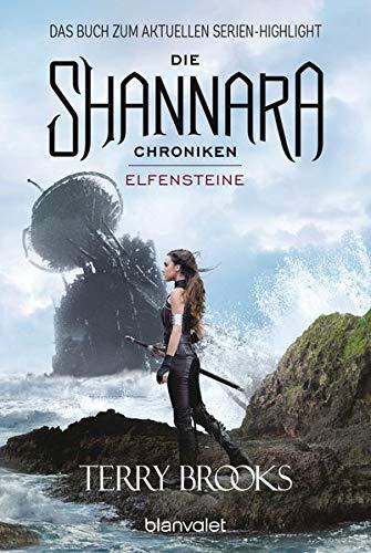 Die Shannara-Chroniken - Elfensteine: Roman