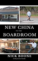New China To The Boardroom