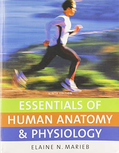 Essentials of Human Anatomy & Physiology (9th Edition)