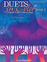 Duets in Color: 12 Original Duets in Minor Keys: Early to Mid-Intermediate