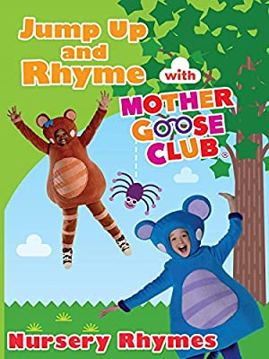 Nursery Rhymes - Jump Up and Rhyme With Mother Goose Club