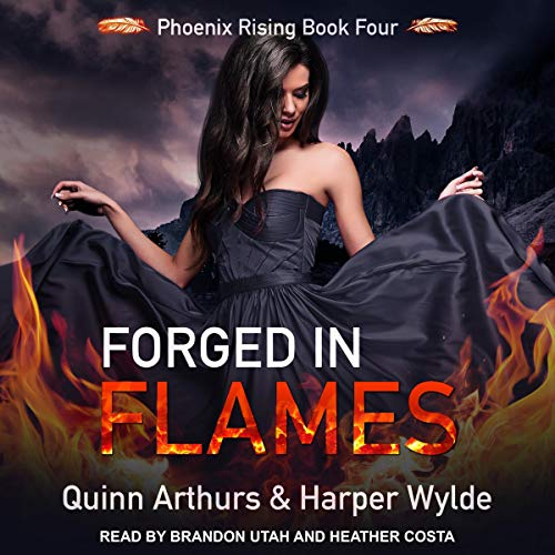 Forged in Flames Audiobook By Harper Wylde, Quinn Arthurs cover art