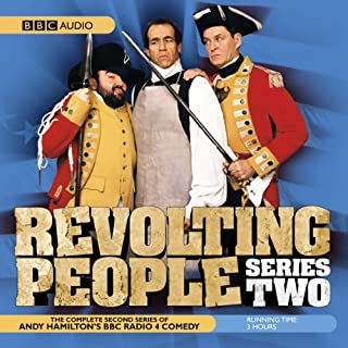Revolting People     Series 2              By:                                                                                                                                 Andy Hamilton                               Narrated by:                                                                                                                                 Jay Tarses,                                                                                        James Fleet,                                                                                        Andy Hamilton                      Length: 2 hrs and 48 mins     116 ratings     Overall 4.6