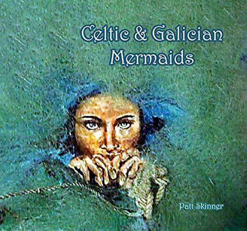 Celtic & Galician Mermaids