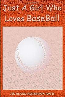 Just A Girl Who loves Baseball: Composition Notebook | Baseball Gifts For Women Boyfriend Men Students Boys Teen Kids | Fu...