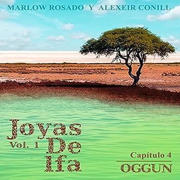 Oggun Joyas de Ifa, Vol. 1 (Capitulo 4)