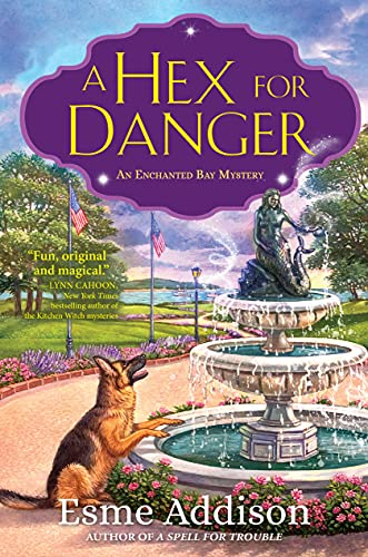 A Hex for Danger: An Enchanted Bay Mystery