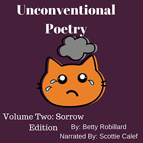 Unconventional Poetry: Volume Two: Sorrow Edition cover art