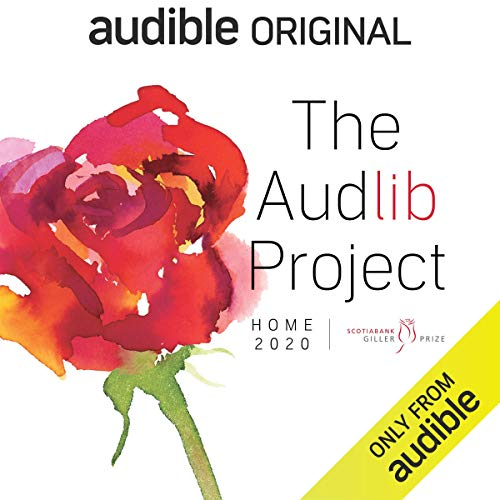 The Audlib Project Audiobook By Gil Adamson, David Bergen, Emily St. John Mandel, Shani Mootoo, Souvankham Thammavongsa cover art