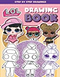 L.O.L. Surprise! Drawing Book: Learn To Draw All Your Favourite L.O.L. Dolls