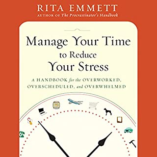Manage Your Time to Reduce Your Stress cover art