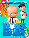 The Boss Baby Coloring Book: Story In Coloring Book | Special For Kids | Unofficial