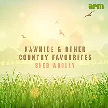 Rawhide & Other Country Favourites
