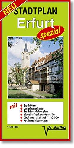 Stadtplan Erfurt - spezial: Maßstab 1:20000: Mit Stadtführer, Umgebungskarte, Stadtdurchfahrtsplan, aktueller Verkehrsübersicht, Citykarte 1:10 000, Postleitzahlbereichen
