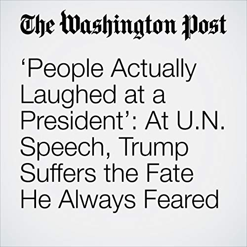 'People Actually Laughed at a President': At U.N. Speech, Trump Suffers the Fate He Always Feared copertina