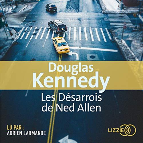 Les désarrois de Ned Allen audiobook cover art