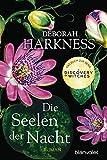 Die Seelen der Nacht: Roman - Das Buch zur Serie 'A Discovery of Witches' (Diana & Matthew Trilogie, Band 1)