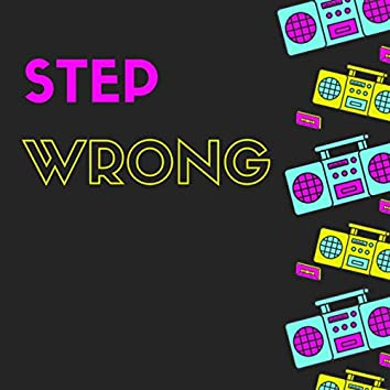 Step Wrong
