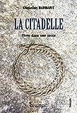 La citadelle: Vivre dans une secte (French Edition)