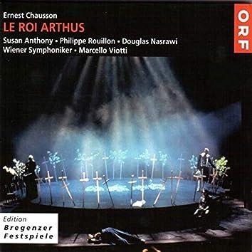 Ernest Chausson - Le Roi Arthus (Live)