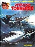 Les Chevaliers du ciel Tanguy et Laverdure 20 - Opération Tonnerre