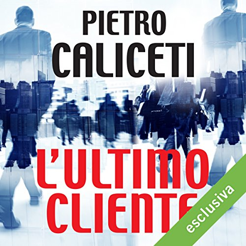 L'ultimo cliente audiobook cover art