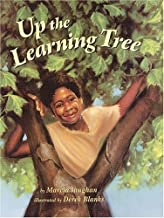 Up the Learning Tree by Marcia K. Vaughan (2003-09-04)