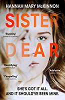 Sister Dear: The crime thriller in 2020 that will have you OBSESSED