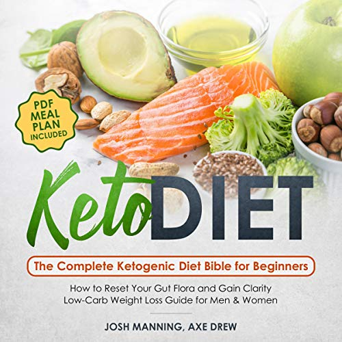 Keto Diet: The Complete Ketogenic Diet Bible for Beginners cover art