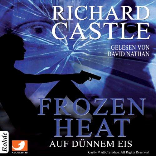 Frozen Heat - Auf dünnem Eis (Castle 4) Titelbild