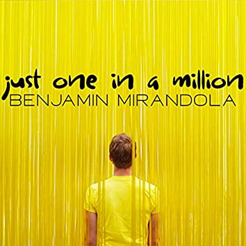 Just One In a Million