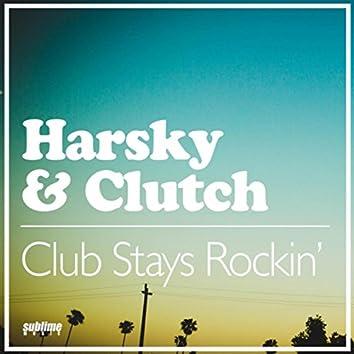 Club Stays Rockin'