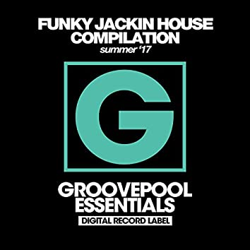 Funky Jackin House (Summer '17)