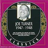Songtexte von Big Joe Turner - The Chronological Classics: Joe Turner 1947-1948