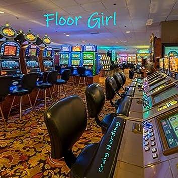 Floor Girl