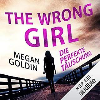 The Wrong Girl - Die perfekte Täuschung Titelbild