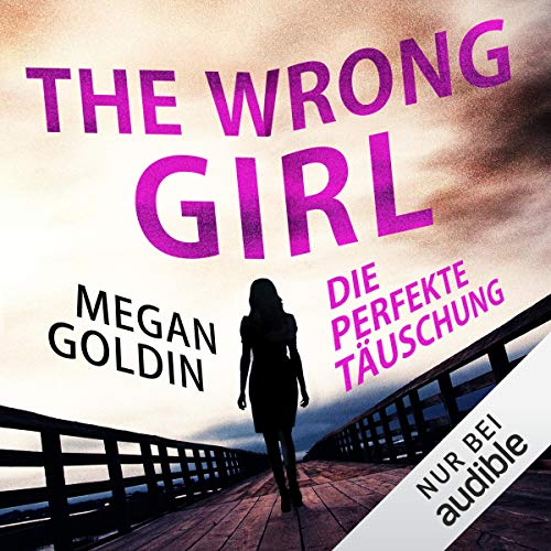 The Wrong Girl - Die perfekte Täuschung Titelbild