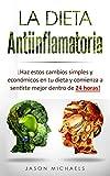 La Dieta Antiinflamatoria: Haz estos cambios simples y econmicos en tu dieta y...