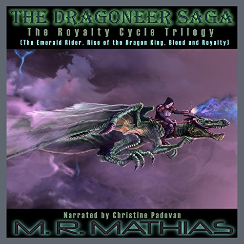 Dragoneer Saga - The Royalty Cycle Boxed Set: Books, 4, 5, and 6     Dragoneer Saga Boxed Set, Book 2              By:                                                                                                                                 M.R. Mathias                               Narrated by:                                                                                                                                 Christine Padovan                      Length: 12 hrs and 30 mins     2 ratings     Overall 4.5