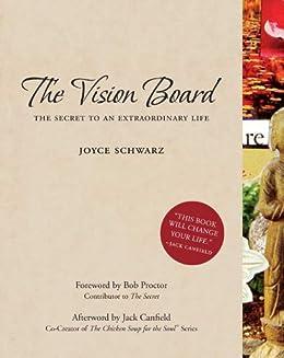 The Vision Board by [Joyce Schwarz]