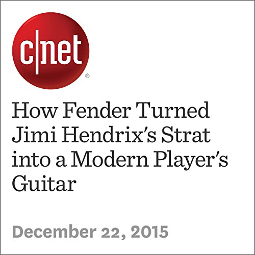 How Fender Turned Jimi Hendrix's Strat into a Modern Player's Guitar                   By:                                                                                                                                 Amanda Kooser                               Narrated by:                                                                                                                                 Mia Gaskin                      Length: 6 mins     Not rated yet     Overall 0.0