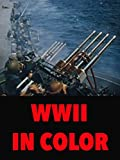 world war 2 in europe - WWII In Color