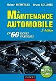 La maintenance automobile - 2e édition - en 60 fiches pratiques: en 60 fiches pratiques