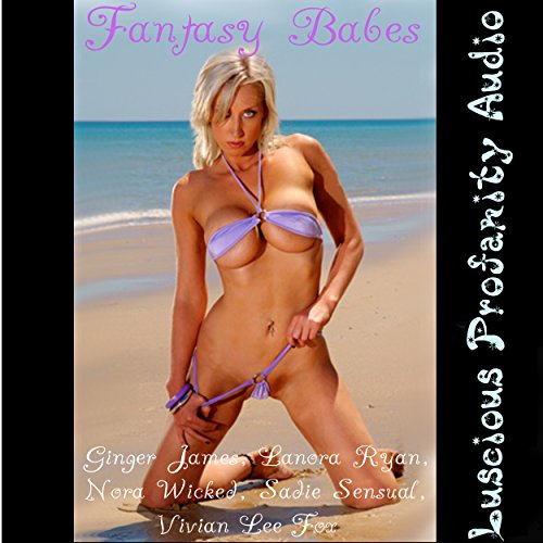 Fantasy Babes: 15 Sexy Erotica's New and Classic audiobook cover art