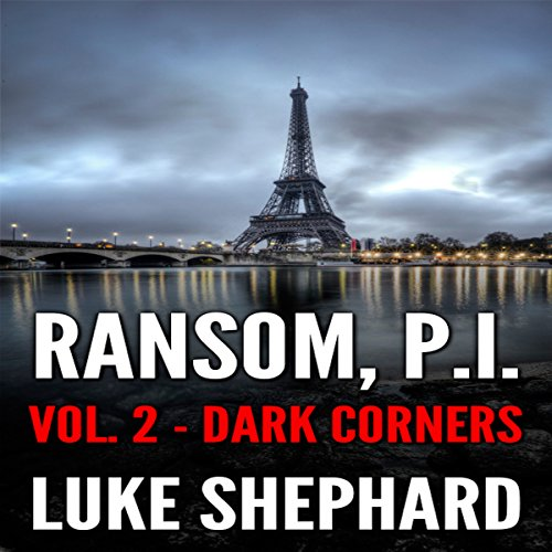Ransom, P.I. Volume Two - Dark Corners audiobook cover art