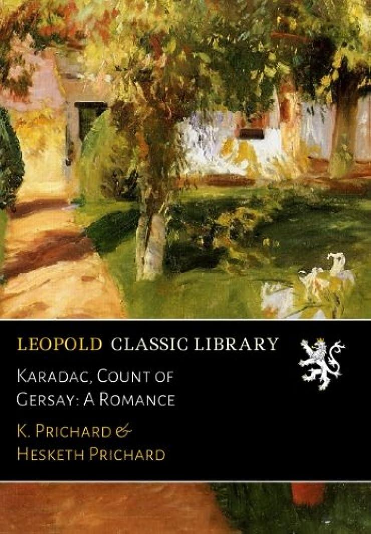 インド機動カメKaradac, Count of Gersay: A Romance