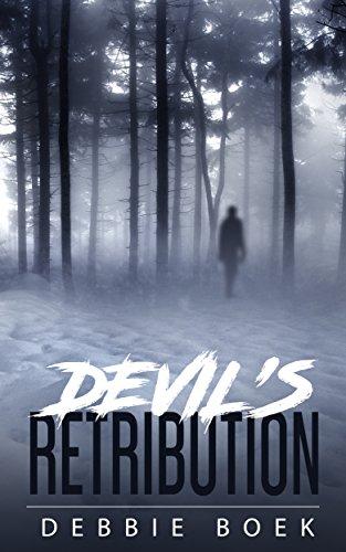 Book: DEVIL'S RETRIBUTION (THE DEVEREAUX CHRONICLES Book 2) by Debbie Boek